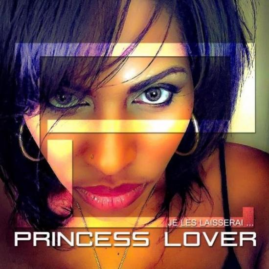 PRINCESS LOVER - JE LES LAISSERAI 2015